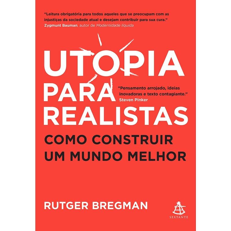 Utopia para realistas e a renda básica universal