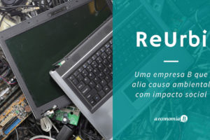 ReUrbi –Causa ambiental com impacto social